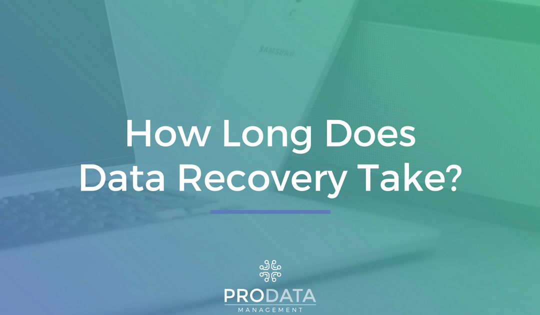 How Long does data recovery take